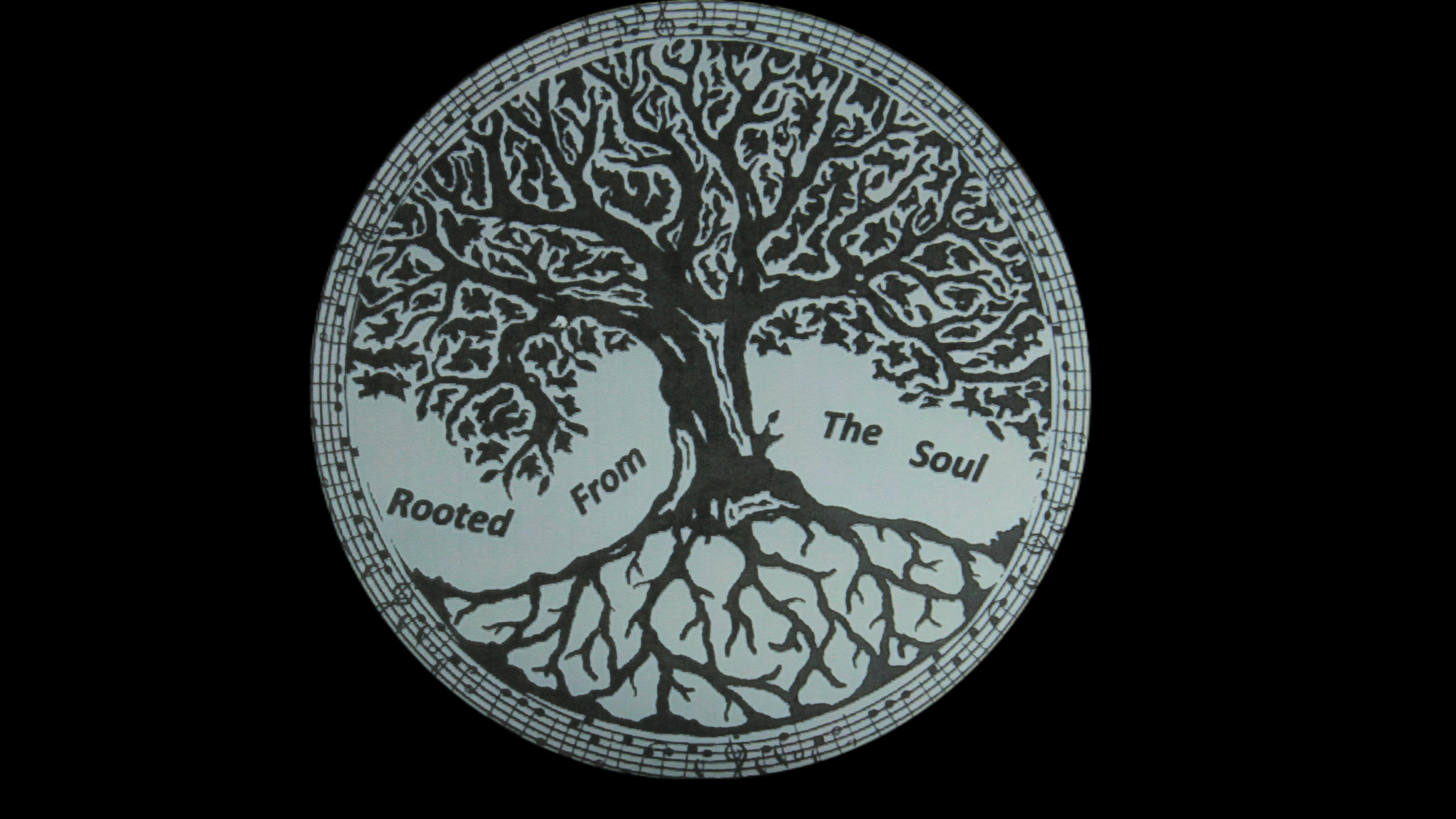 Rooted From The Soul