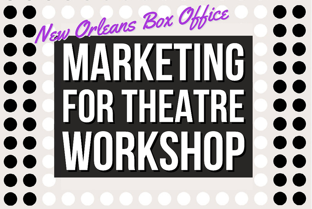 Marketing for Theatre Artists