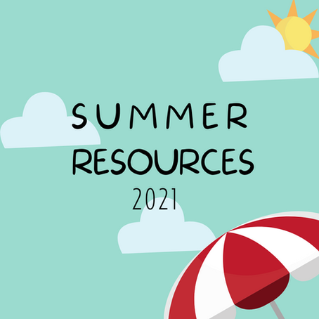 Summer Resources 2021
