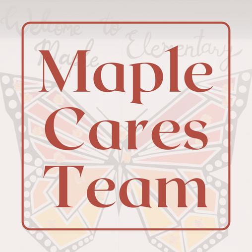 Maple Cares Team