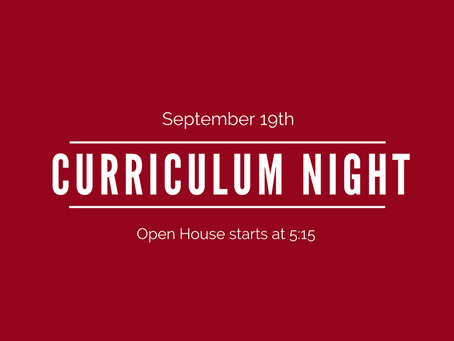 Curriculum Night - Tuesday 9/19