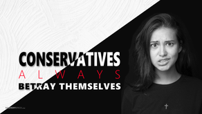 CONSERVATIVES ALWAYS BETRAY THEMSELVES