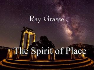 FRI DEC 21: The Spirit of Place - Ray Grasse