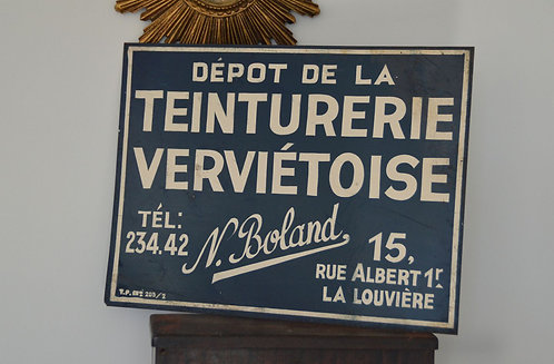 Antiek metalen reclamebord Teinturerie Boland - La Louvière