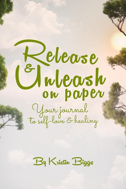 RELEASE & UNLEASH ON PAPER