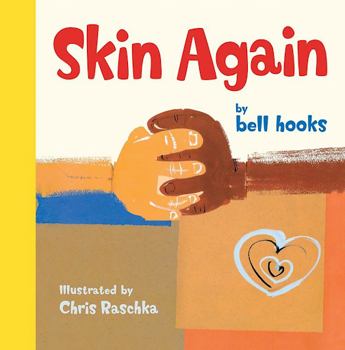 Front cover of the book Skin Again by Bell Hooks.