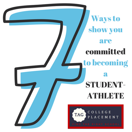 7 Ways to show you are committed to becoming a student-athlete!