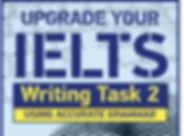 Upgrade Your IELTS: Using Accuarate Gram