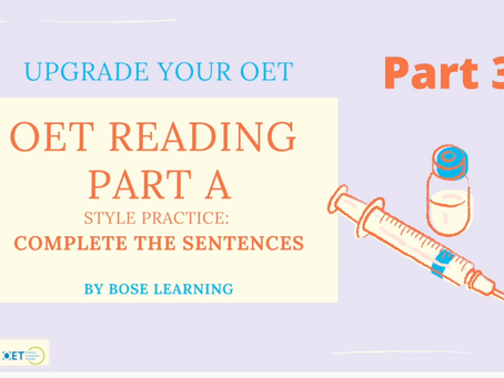 OET Reading Part A: Complete the Sentence