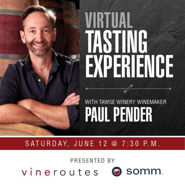 Virtual Tasting Experience with Tawse Winery Winemaker Paul Pender