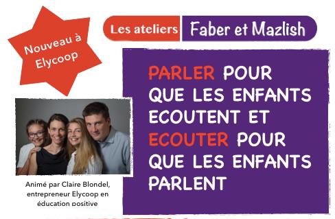 Les ateliers Faber et Mazlish s'invitent à Elycoop !