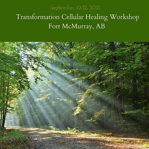 Transformational Cellular Healing Workshop -Fort McMurray, AB
