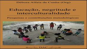 Educação, negritude e interculturalidade