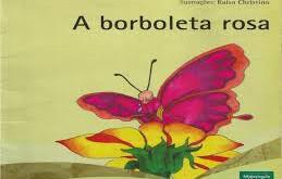 A borboleta rosa