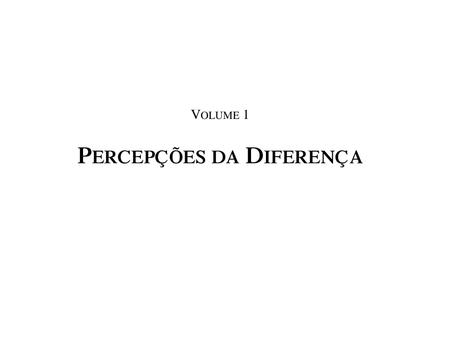 Coleção Percepções da Diferença - Vol. 1