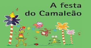 A festa do camaleão