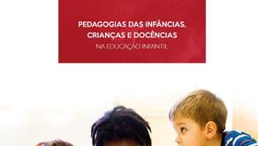 Pedagogias das infâncias, crianças e docências na educação infantil