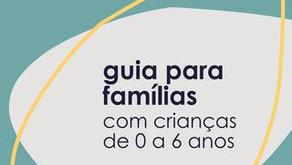 Guia para famílias com crianças de 0 a 6 anos