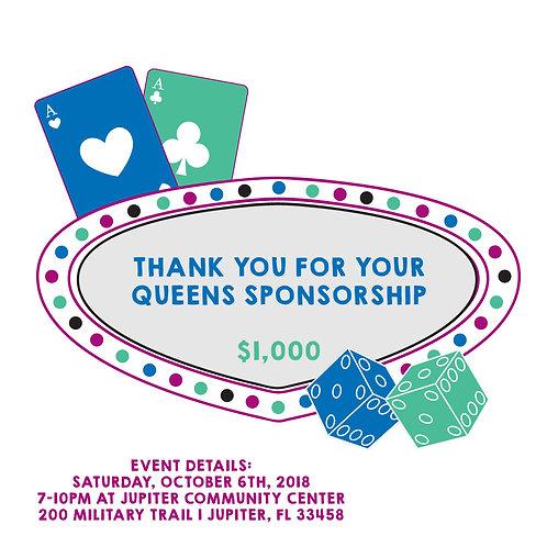 Queens Sponsorship: $1,000