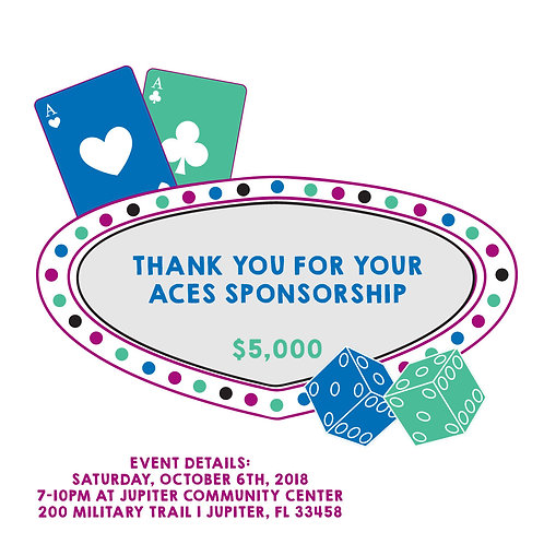 Aces Sponsorship: $5,000