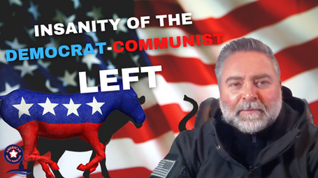 Insanity of the Democrat-Communist Left.