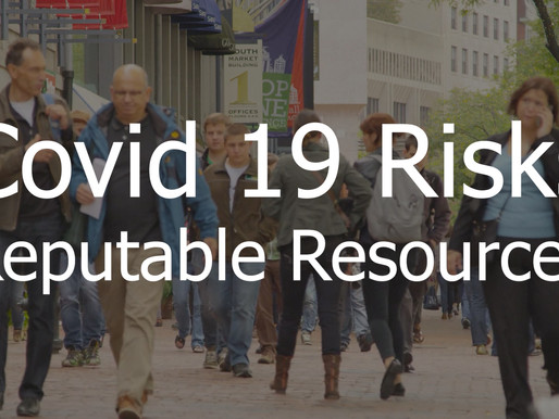 COVID 19 Risks – Reputable Resources