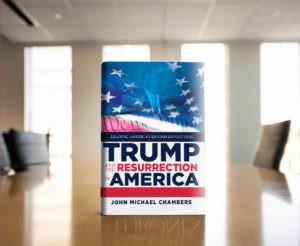 Trump and the Resurrection of America Book: Corona counter attack