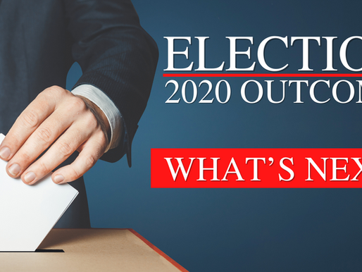 Election 2020 Outcome - What's next?