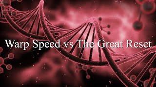 Warp Speed vs. The Great Reset