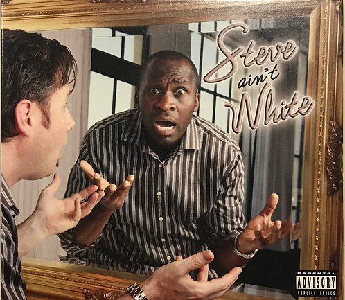 Steve Ain't White Stand Up Comedy CD