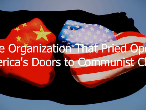 The Organization that Pried Open America's Doors to Communist China