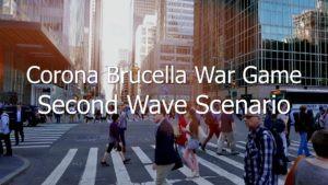 Corona Brucella War Game: Second Wave Scenario