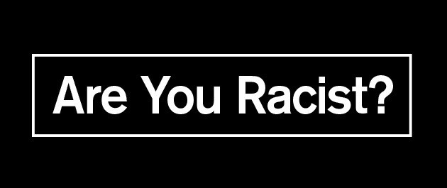 Racism Is Over - If You Want It