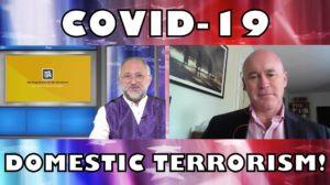 Covid-19 domestic terrorism