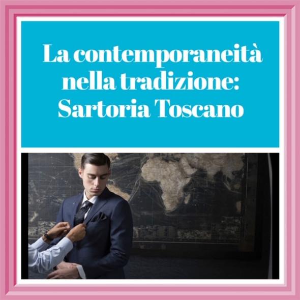 La contemporaneità nella tradizione: Sartoria Toscano