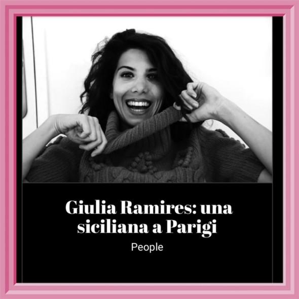 Giulia Ramires: una siciliana a Parigi