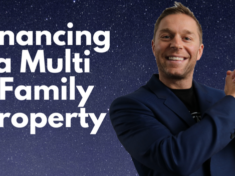 Financing a Multi Unit Property
