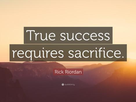 Sacrifice Today for Tomorrow
