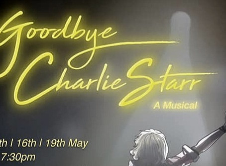 Goodbye Charlie Starr: The Musical