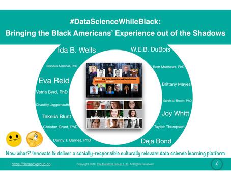#DataScienceWhileBlack