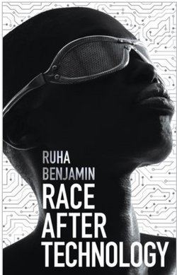 Race After Technology: Abolitionist Tools for the New Jim Code