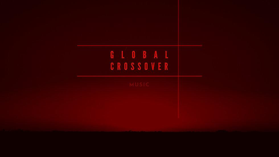 GLOBAL CROSSOVER music_edited.jpg