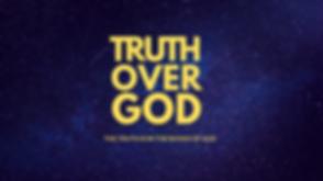 TRUTH OVER GOD final show logo.png