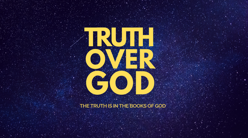 The Truth is IN The Books of GOD