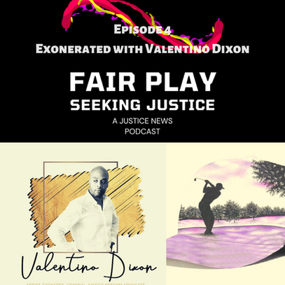 FAIRPLAY EP 4 EXONERATED WITH VALENTINO DIXON