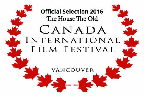 Canada international film festival The House The Old