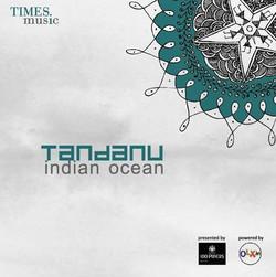 Indian Ocean - Tandanu