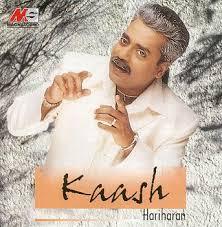 Hariharan - Kaash
