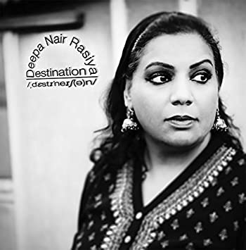 Deepa Nair Rasiya - Destination