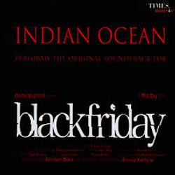 Indian Ocean - Black Friday